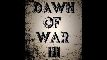 """Warhammer 40.000: Dawn of War 3 """"Фейковый трейлер"""""""