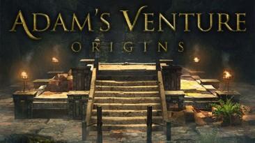 Adam's Venture Origins: Сохранение/SaveGame (Игра пройдена на 100%) [Steam: 13.05.2020]