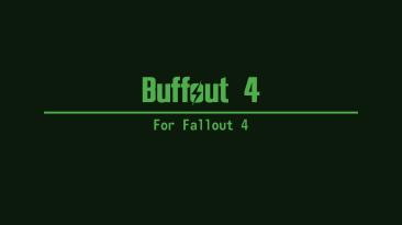 "Fallout 4 ""Buffout 4 - Исправление ошибок движка игры v1.23.1"""