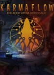 Karmaflow: The Rock Opera Videogame