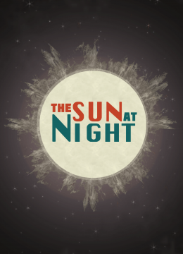 Sun at Night, The