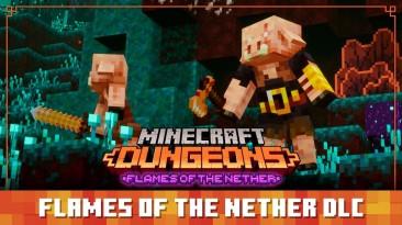 """Новый трейлер, посвящённый дополнению """"Flames of the Nether"""" для игры Minecraft Dungeons"""
