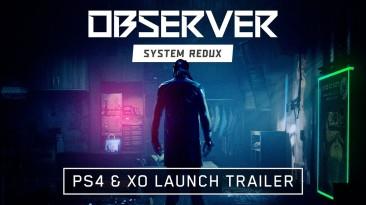 Кибрепанковый триллер Observer: System Redux вышел на PlayStation 4 и Xbox One