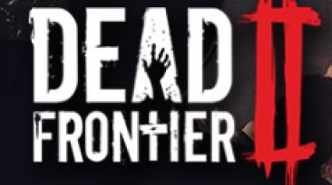 Dead Frontier 2 - датирован выход многопользовательского ужастика в раннем доступе