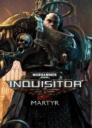 Обложка игры Warhammer 40.000: Inquisitor - Martyr