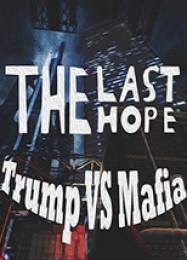 Обложка игры The Last Hope: Trump vs Mafia