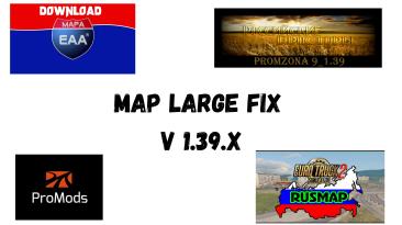 """Euro Truck Simulator 2 """"Мод Фикс для сборки карт v 0.1 (v1.39.x)"""""""