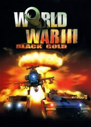 Обложка игры World War 3. Black Gold