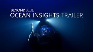 Новый трейлер Beyond Blue