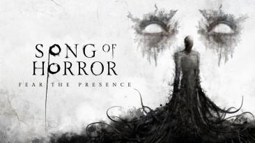 Ужастик Song of Horror выйдет на консолях в мае