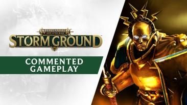 15 минут игрового процесса Warhammer Age of Sigmar: Storm Ground с комментариями разработчиков