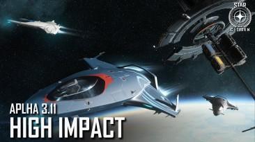 Star Citizen Alpha 3.11: High Impact доступна для загрузки; Выпущен новый тизер-трейлер Squadron 42