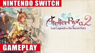 Видео игрового процесса Atelier Ryza 2: Lost Legends & the Secret Fairy