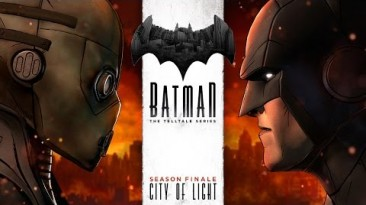 Трейлер к выходу финального эпизода Batman - A Telltale Game Series