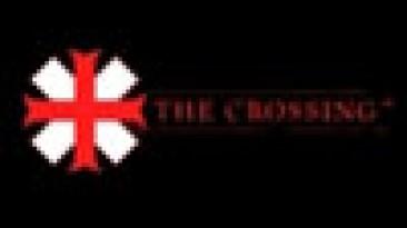 Новые детали The Crossing