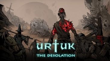 В ранний доступ вышла Urtuk: The Desolation