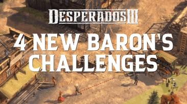 """Доступно обновление Desperados III версии 1.2, добавлены четыре новые миссии """"Baron's Challenge"""""""