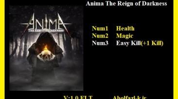 Anima: The Reign of Darkness: Трейнер/Trainer (+3) [1.0] {Abolfazl.k}