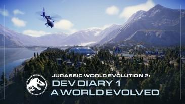 В дневнике разработчиков Jurassic World Evolution 2 рассказывается о новых биомах, динозаврах, улучшениях геймплея