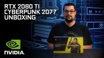 Распаковка видеокарты Cyberpunk 2077 Limited Edition GeForce RTX 2080 Ti