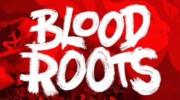 В кровавом экшене Bloodroots можно сражаться любым предметом окружения