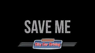 City Car Driving: Сохранение/SaveGame (Игра пройдена на 100%) [1.5.9 - 1.5.9.2]
