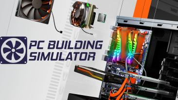 В Steam проходит распродажа PC Building Simulator