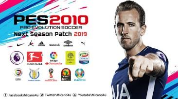 """PES 2010 """"Next Season Patch 2019"""""""