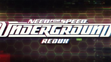 "Need for Speed: Underground ""Redux mod v1.1.6 + ReShade fix"""