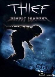 Обложка игры Thief: Deadly Shadows