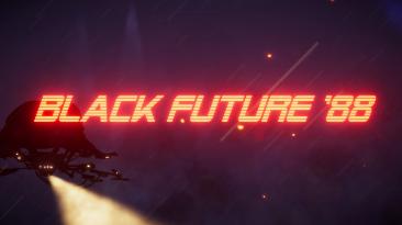"""У вас есть только 18 минут, чтобы завершить """"Black Future 88"""""""