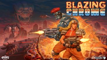 Духовный наследник Contra и Metal Slug под названием Blazing Chrome обзавелся датой релиза!
