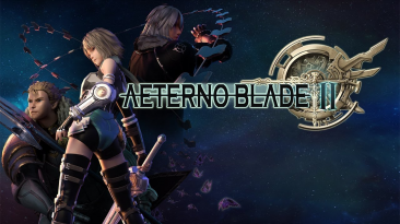 Релизный трейлер AeternoBlade 2