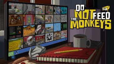 Состоялся релиз Do Not Feed the Monkeys на Xbox One