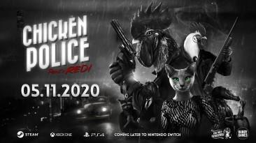 Приключенческая нуар-игра Chicken Police выйдет на ПК, PS4 и Xbox One в начале ноября