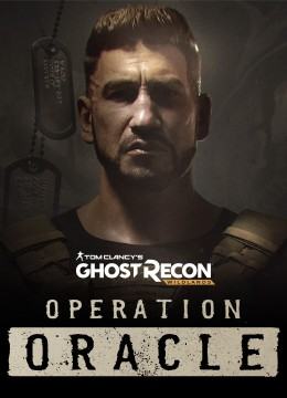 Tom Clancy's Ghost Recon: Wildlands - Operation Oracle