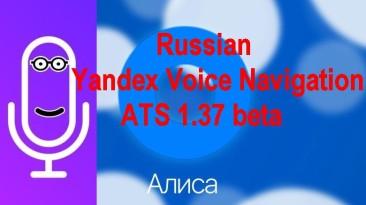 "American Truck Simulator ""Russian Yandex Voice Navigation 1.37beta (Русские голоса в Навигаторе)"""