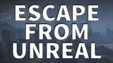 """Unreal Tournament 3 """"Escape from Unreal//Сбежать с Анриала"""""""