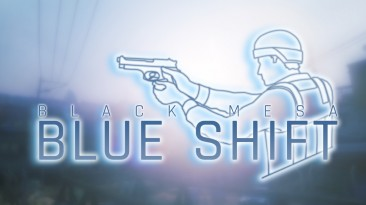 Сегодня выйдет первая глава Black Mesa: Blue Shift