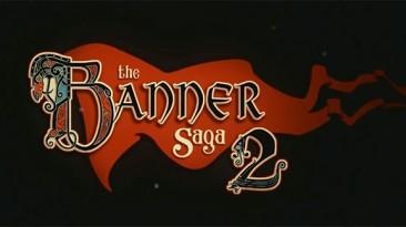 Eurogamer: 33 минуты геймплея The Banner Saga 2