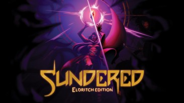 В Epic Games Store началась бесплатная раздача Sundered: Eldritch Edition