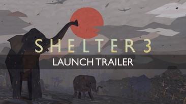 """Адвенчура """"Shelter 3"""" уже доступна"""