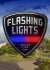 Flashing Lights - Police Fire EMS