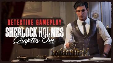 В новом трейлере Sherlock Holmes Chapter One показали проработанную систему расследования и детективные навыки