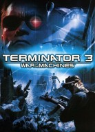 Terminator 3: War of the Machines