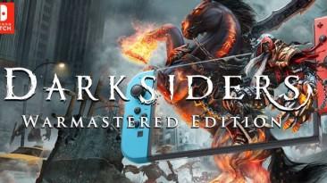 Darksiders: Warmastered Edition стала доступна на Nintendo Switch
