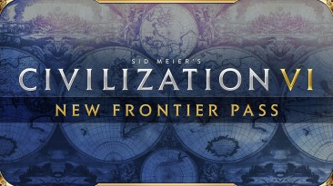 Sid Meier's Civilization VI - New Frontier Pass появится на iOS в конце августа