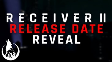 Оружейный симулятор Receiver 2 выходит на следующей неделе