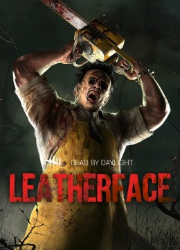 Dead by Daylight - Leatherface