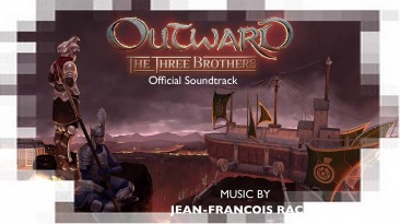 "Outward - The Three Brothers ""Саундтрек"""